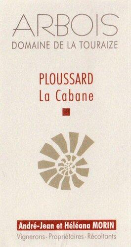 "Ploussard ""La Cabane"""
